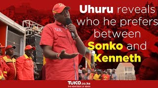 Uhuru reveals who he prefers between Sonko and Kenneth