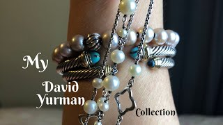 My David Yurman Collection!!