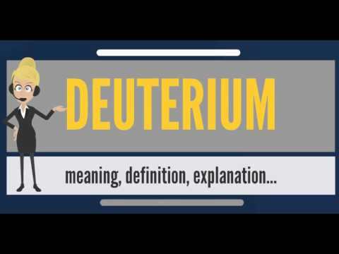 What is DEUTERIUM? What does DEUTERIUM mean? DEUTERIUM meaning, definition & explanation