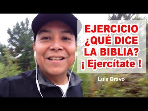 Ejercicio, ¿Qué dice la Biblia?: ¡ Ejercitate ! - Luis Bravo
