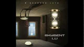 Skysent LU - Loneliness of my heart (2 Seconds Late 2012 All rights reserved)