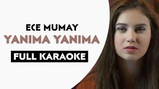 Ece Mumay & Yanıma Yanıma | Full Karaoke | Tik Tok Viral Song | Main Teri Boyfriend Tu Meri Girl