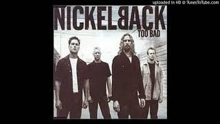Baixar Nickelback - Learn the Hard Way - Too bad Single