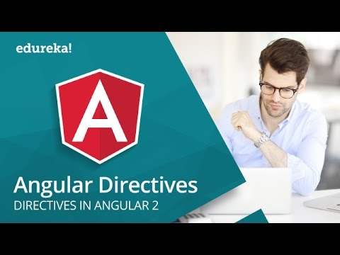 Angular Directives | Angular 2 Custom Directives | Angular Tutorial | Angular Training | Edureka
