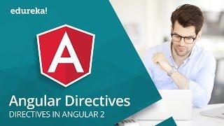 Angular Directives | Angular 2 Custom Directives | Angular Tutorial | Angular Training | Edureka