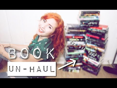 BOOK UN-HAUL | Bye Bye Books!