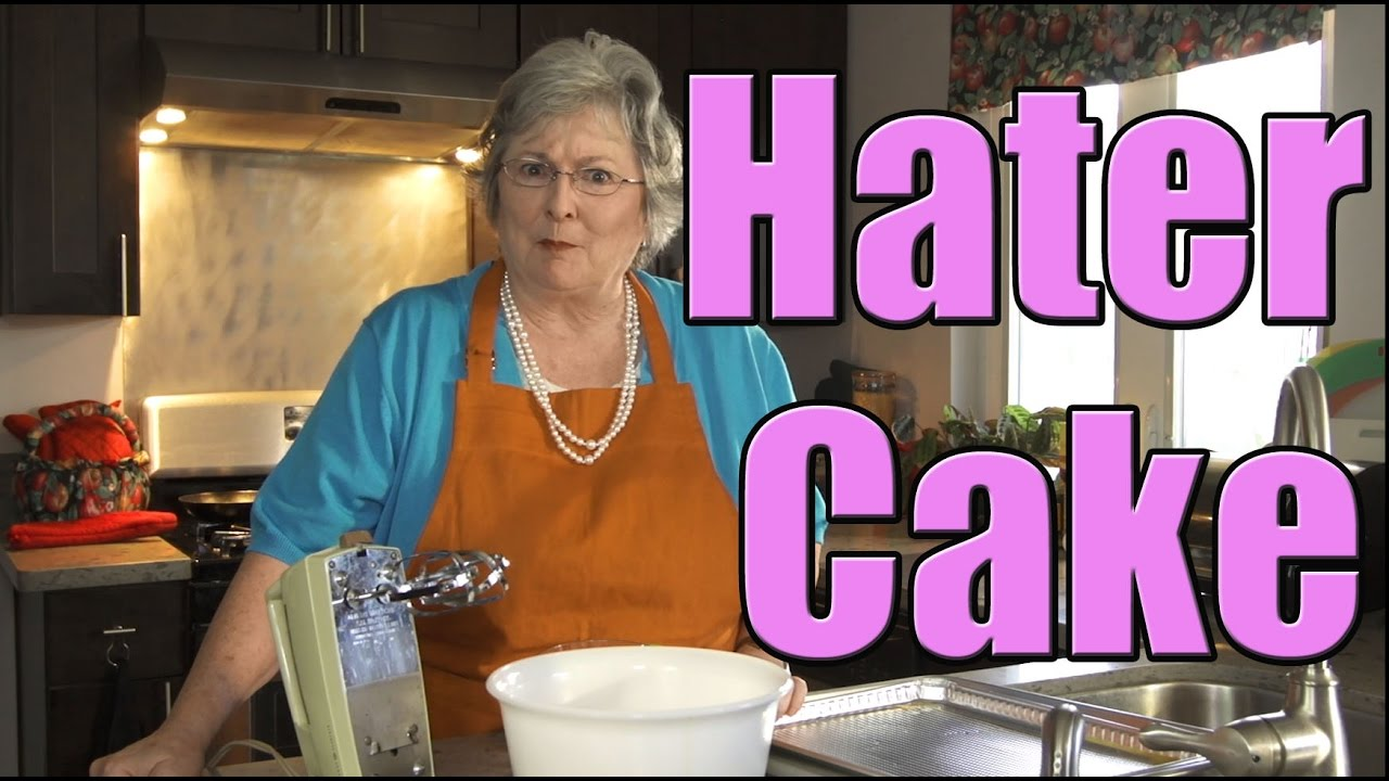 Hater cake baked with love youtube for Granny pottymouth bakes a vegan cake