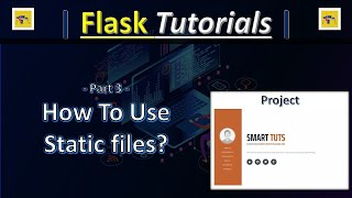 Part3 - Static files in Flask - Creating Your Portfolio Website With Flask - Flask Tutorials