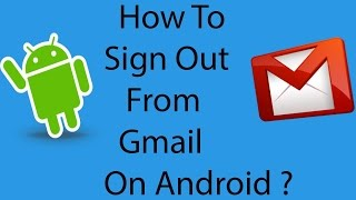 How to sign out gmail account from android mobile [Hindi] 2016