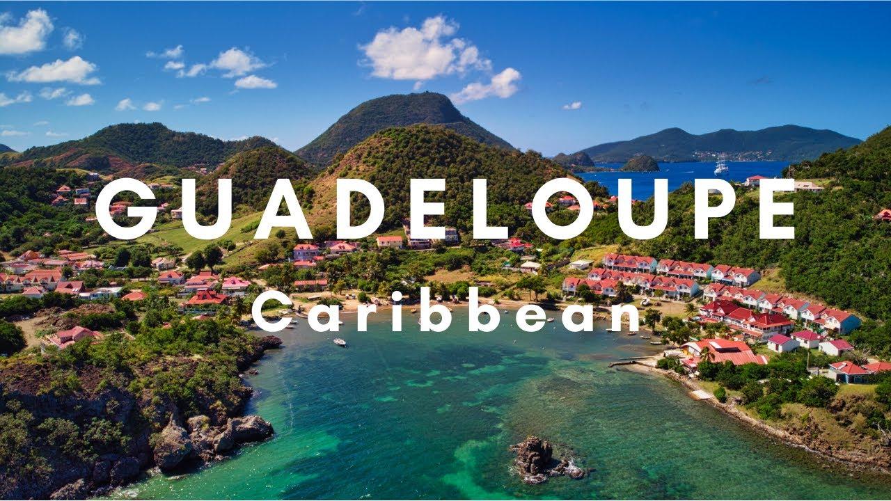 Guadeloupe Caribbean Island Travel Guide