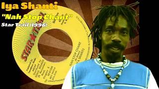 Iya Shanti - Nah Stop Chant (Star Trail) 1996