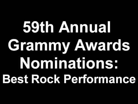 59th Annual Grammy Awards Best Rock Performance Nominees
