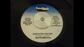 GANGSTER PRAYER RIDDIM - PURE MUSIC PRODUCTIONS