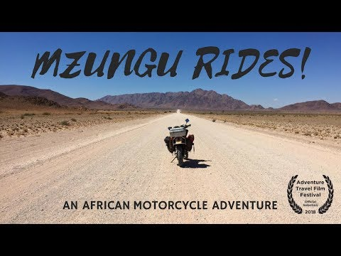 Mzungu Rides- An African Motorcycle Adventure