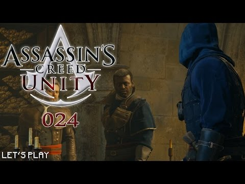 ASSASSIN'S CREED UNITY #024 - Unser altneuer Feind La Touché «» Let's Play Assassin's Creed