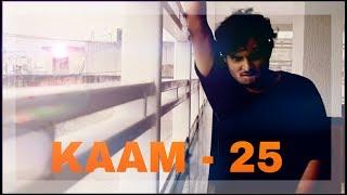 KAAM 25 | SACRED GAMES | DANCE CHOREOGRAPHY |  TUSHAR WAGHMARE