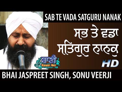 Sab-Te-Vada-Satgur-Nanak-Bhai-Jaspreet-Singhji-Sonu-Veerji-Kalkaji