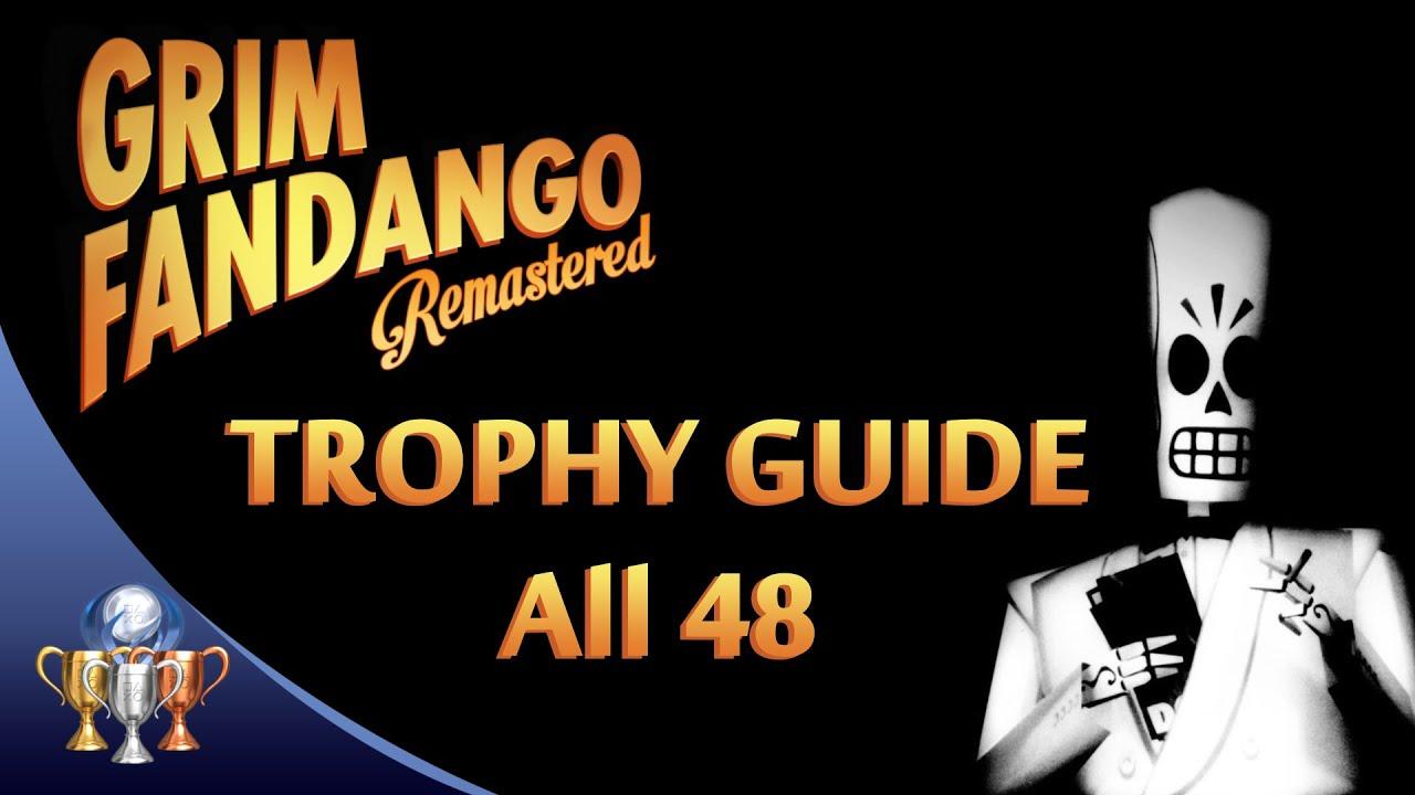Grim Fandango Remastered - Trophy Guide Walkthrough - All 48 Trophies