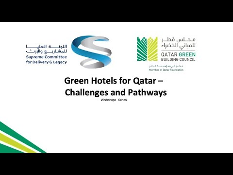 Green Hotels for Qatar, Challenges and Pathways Series -  Energy and Water Reduction Strategies