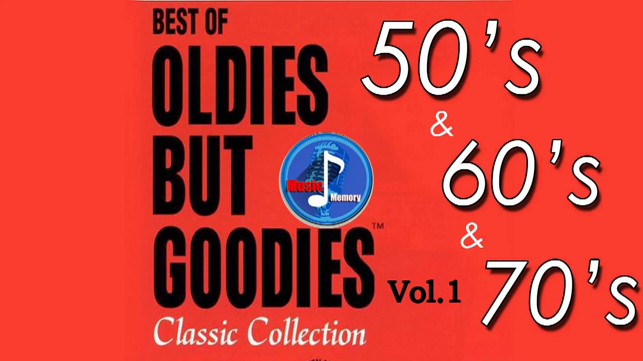 79 Greatest Hits Oldies But Goodies 50 S 60 S 70 S Nonstop Songs Vol 1 Youtube