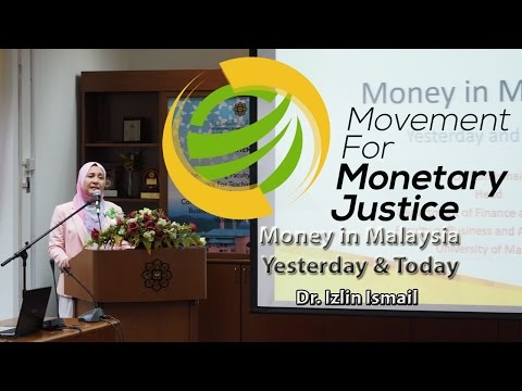Money in Malaysia - Yesterday & Today - Dr. Izlin Ismail