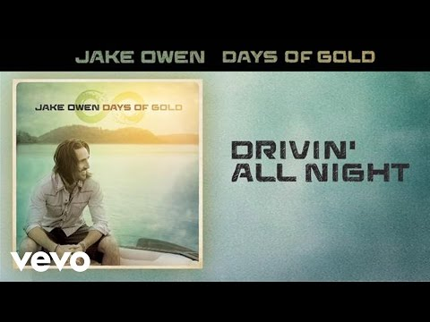 Jake Owen - Drivin' All Night (Audio)