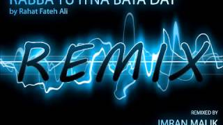 Remix - Rabba Tu Itna Bata Day by Imran Malik
