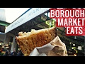 What to Eat in Borough Market, London