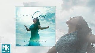 Baixar Cassiane - Preview Exclusivo do CD Nível do Céu - MAIO 2018