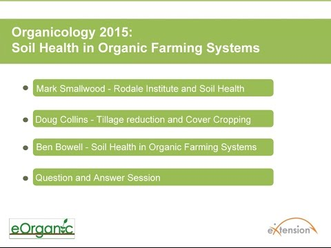 Organicology 2015: Soil Health in Organic Farming Systems