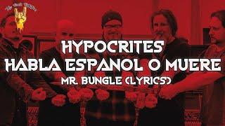 Mr. Bungle - Hypocrites / Habla Español O Muere (Lyrics)   The Rock Rotation