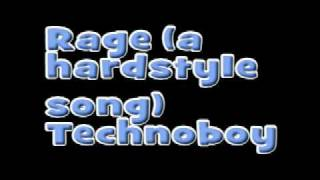 Download Technoboy - Rage (A Hardstyle Song) MP3 song and Music Video