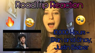 Gambar cover RoadTrip Reaction || 10,000 Hours - Dan and Shay, Justin Bieber