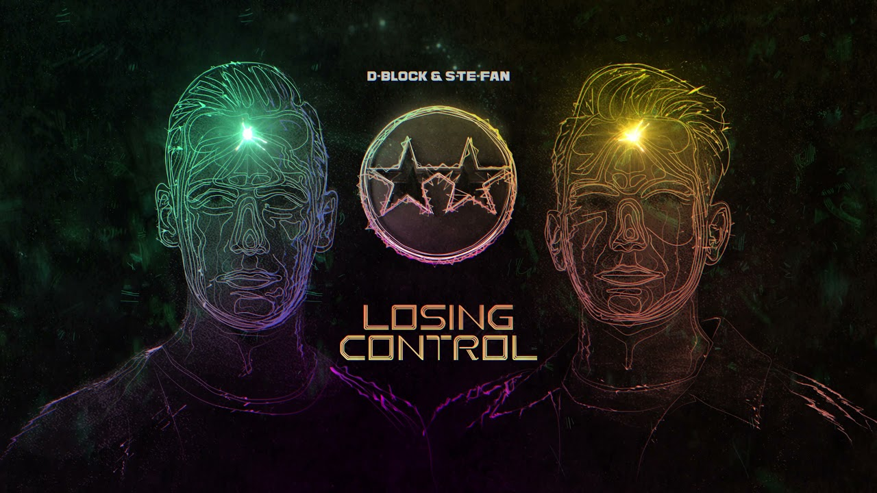 Download D-Block & S-te-Fan - Losing Control (Official videoclip)