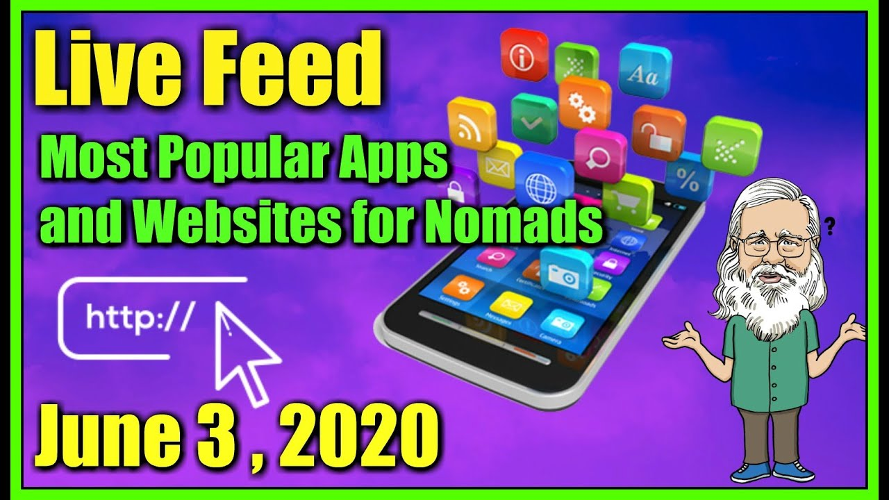 Live Feed June 3 , 2020- Favorite Apps and Websites for Nomads!