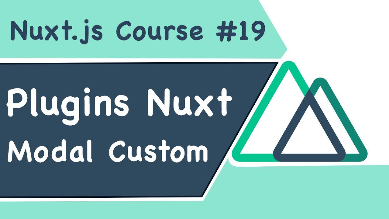 Tạo Modal Plugins Thông Minh Tùy Chỉnh Với Slots Trong Dự án Nuxt.js