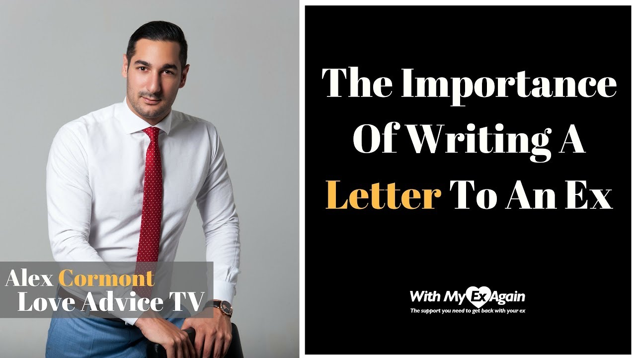 Writing A Letter To An Ex Can Change