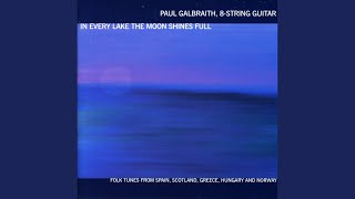 Songs of the Hebrides (arr. P. Galbraith) : Hebridean Dance - Port a Bial