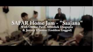 SAFAR - Saajana [Home Jam] - Hindi Song