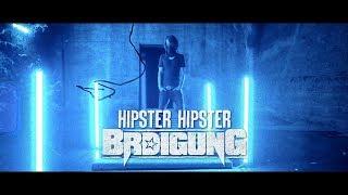 BRDIGUNG - Hipster Hipster [Offizielles Video]