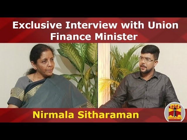 (11/09/2019) Exclusive Interview with Union Finance Minister Nirmala Sitharaman | Thanthi TV