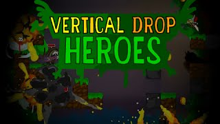 Let's look at: Vertical Drop Heroes HD