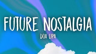 Download lagu Dua Lipa Future Nostalgia MP3