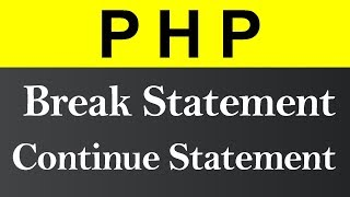 Break and Continue Statement in PHP (Hindi)