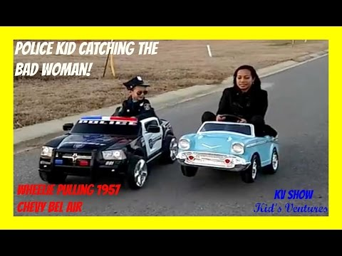 Power Wheel Police Car And Chevy Belair! Police Kid Catch Bad Woman Speeding/Running The Stop Sign!
