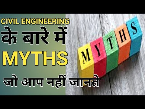 TOP MYTHS SOLVED ABOUT CIVIL ENGINEERING !!!!!!