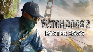 The Best Easter Eggs In Watch Dogs 2