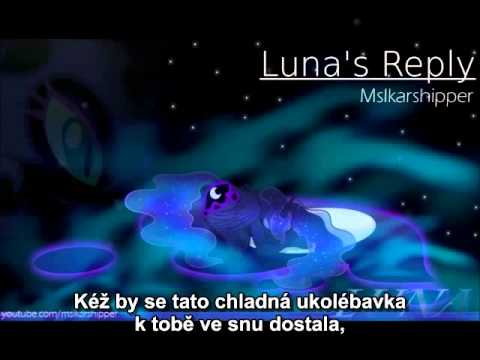 Luna's Reply ( Lullaby for a Princess Luna Version)(Czech subtitles)