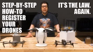 How to register your drone (step-by-step). It's the law...again!