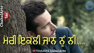 New Punjabi Sad Status Mathe diyan Taqdeeran Sad Stutus  Mindo Taseeldarni Mathe diya Taqdeeran full